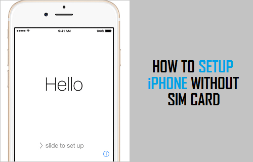 setup iphone without sim card