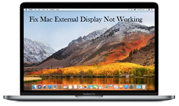 Mac External Display Not Working