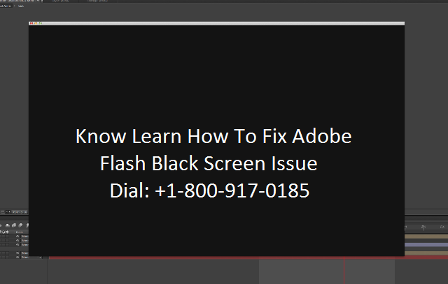Call Our Experts To Fix Your Adobe Flash Black Screen Issues