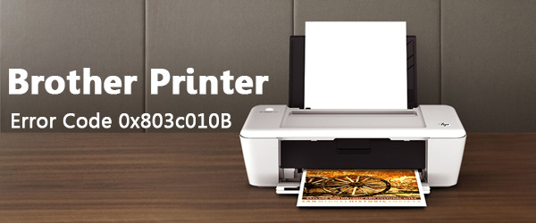 Brother Printer Error Code 0x803c010B