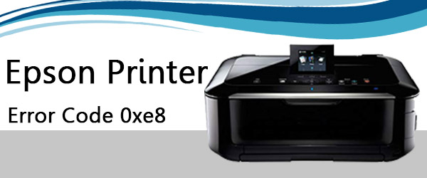 Epson Printer Error Code 0xe8