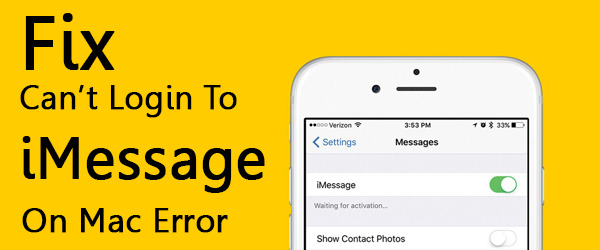 Fix Can't Login To iMessage On Mac Error