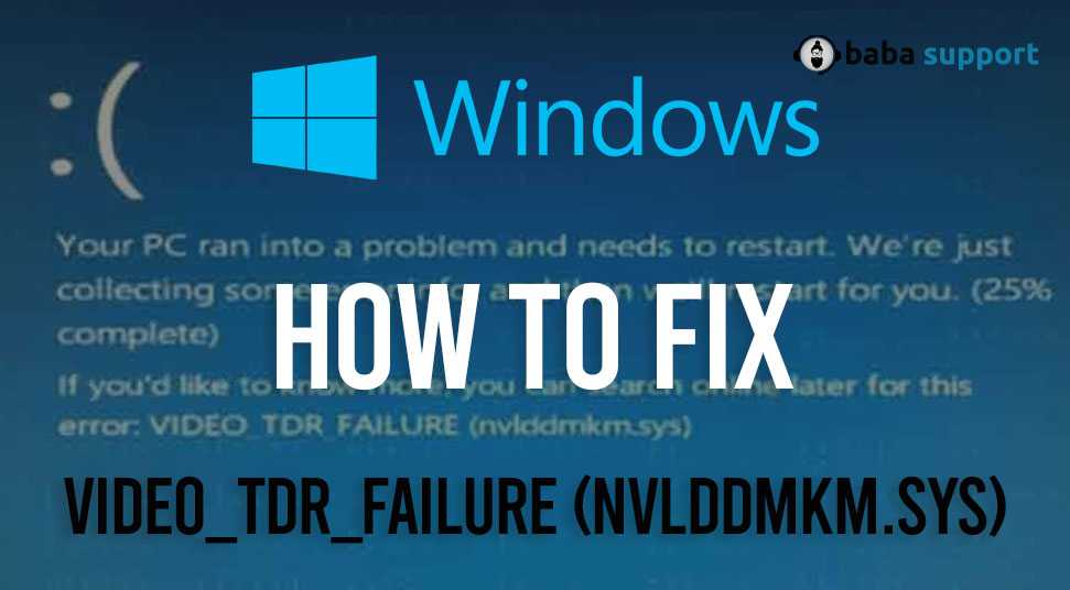 Fix-VIDEO_TDR_FAILURE-Nvlddmkm.